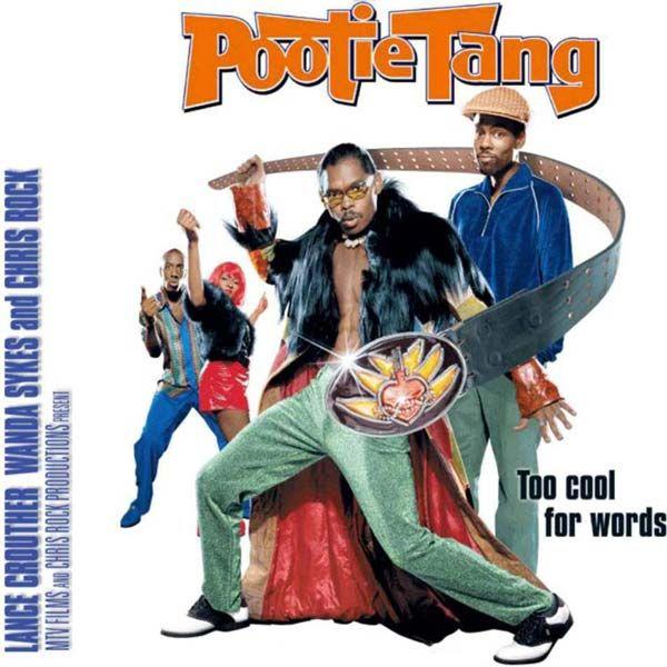 Pootie Tang   Chris rock, Good movies, Great films