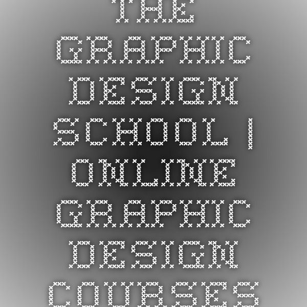 The Graphic Design School | Online Graphic Design Courses