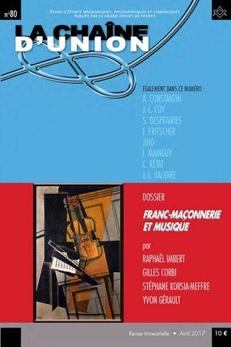 La Chaine D Union N 80 Franc Maconnerie Et Musique Franc Maconnerie Musique Grand Orient