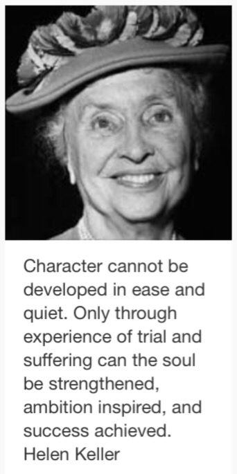 Character cannot be helen keller favorite quotes character cannot be helen keller altavistaventures Image collections