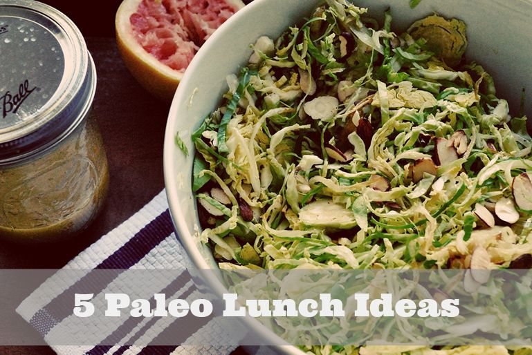 Paleo Lunch Ideas -- salads, finger foods, leftovers, smoothies and more