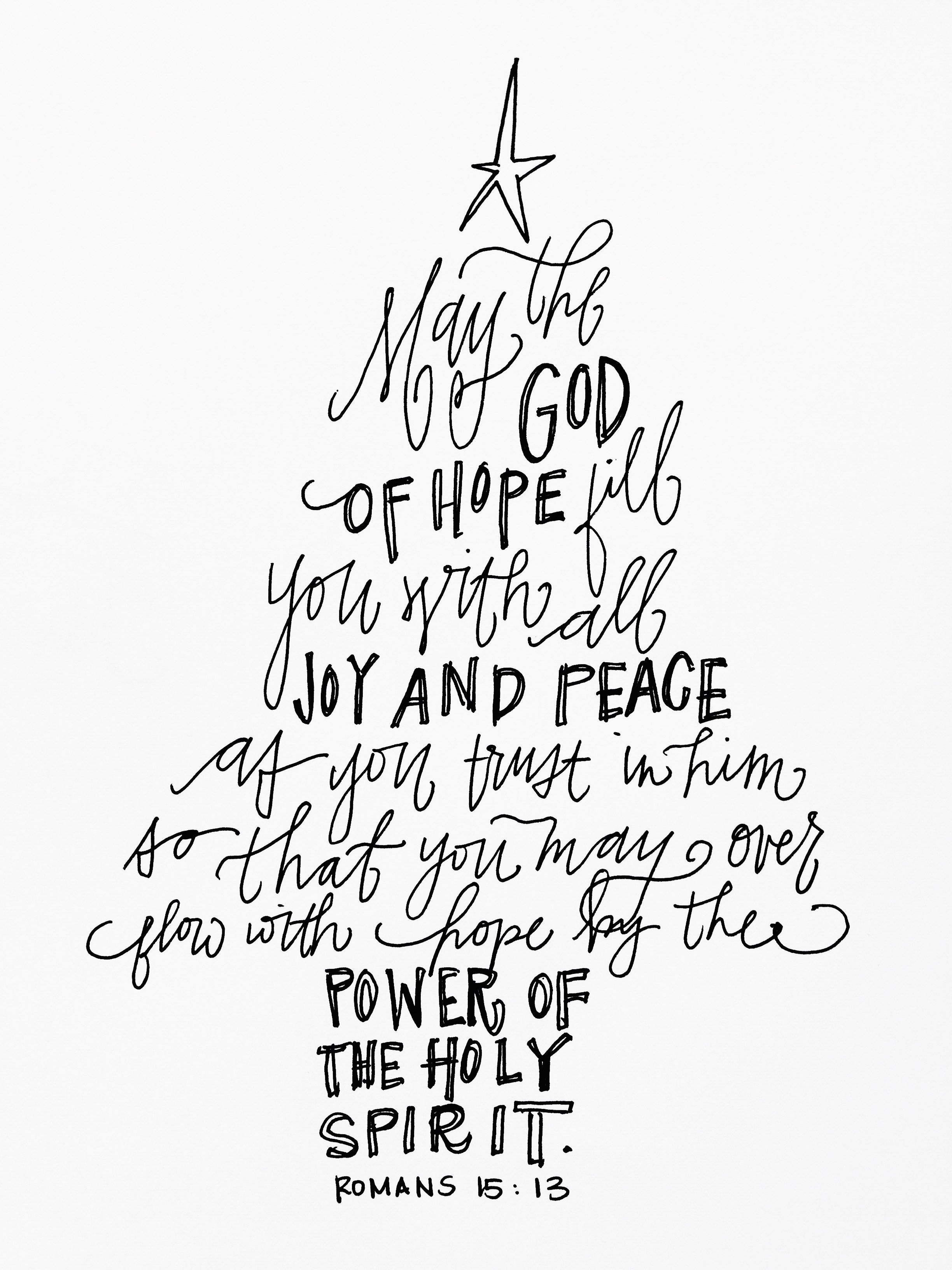 May the God of Hope fill you with all Joy and Peace as you