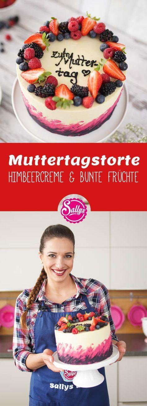 Muttertagstorte / Himbeercreme & bunte Früchte