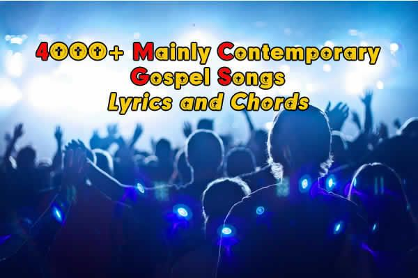 400+ Gospel Songs with Lyrics and Chords  Contemporary and