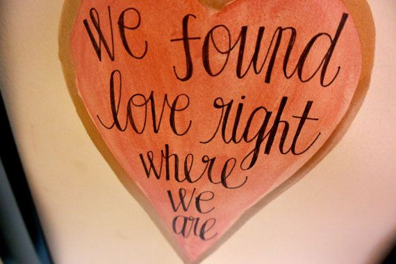 Handwritten and Painted Calligraphy Art We Found Love by ...