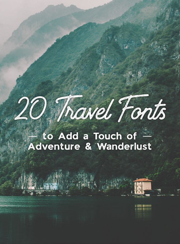20 Travel Fonts to Add a Touch of Adventure & Wanderlust ...