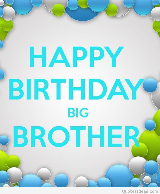 Happy Birthday Big Brother Joyeux Anniversaire Mon Frère