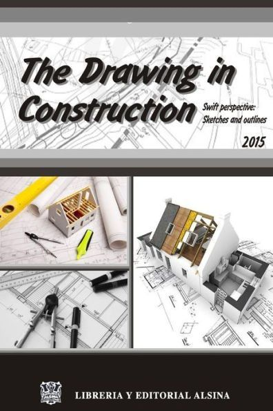 The drawing in construction