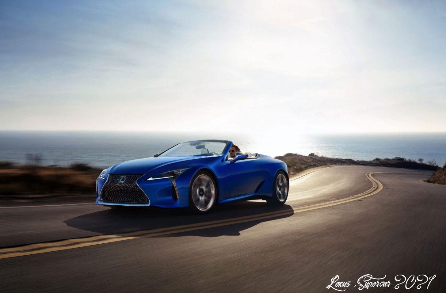 Lexus Supercar 2021 Configurations In 2020 Lexus Lc Lexus Super Cars