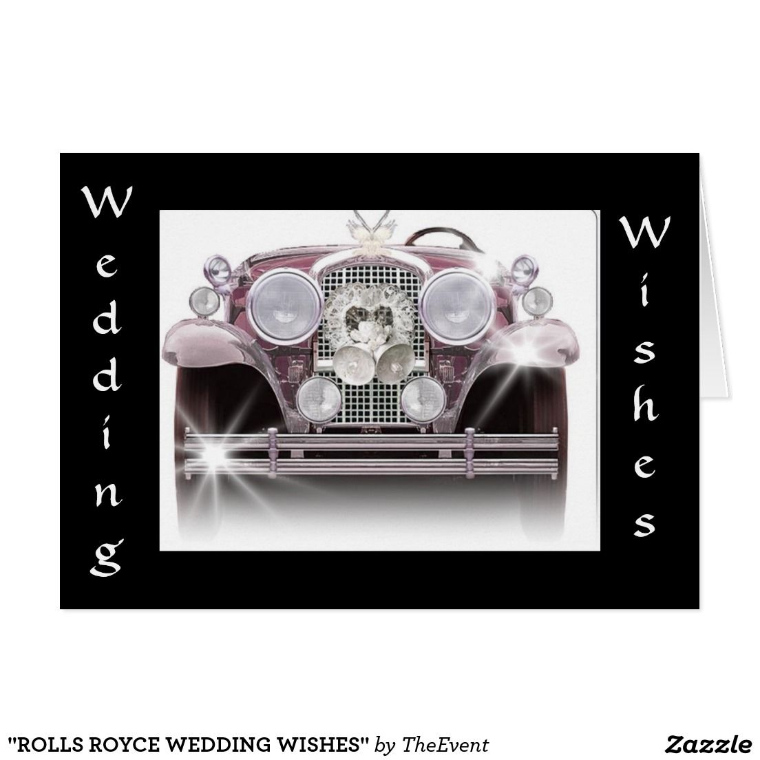 Rolls Royce Wedding Wishes Card Wedding Wishes Wedding And Rolls