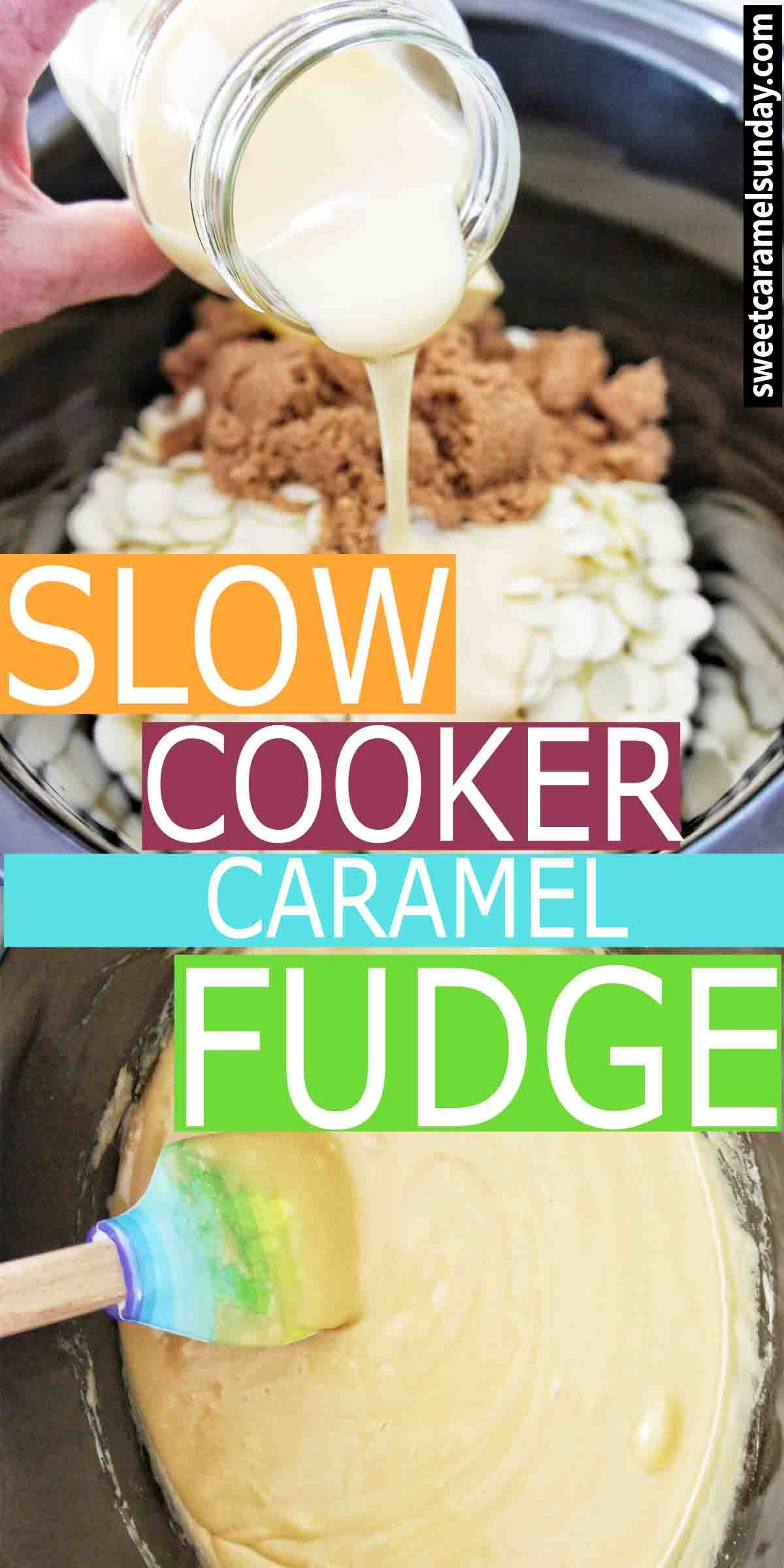 Slow Cooker Caramel Fudge In 2020 Slow Cooker Fudge Fudge Recipes Caramel Fudge