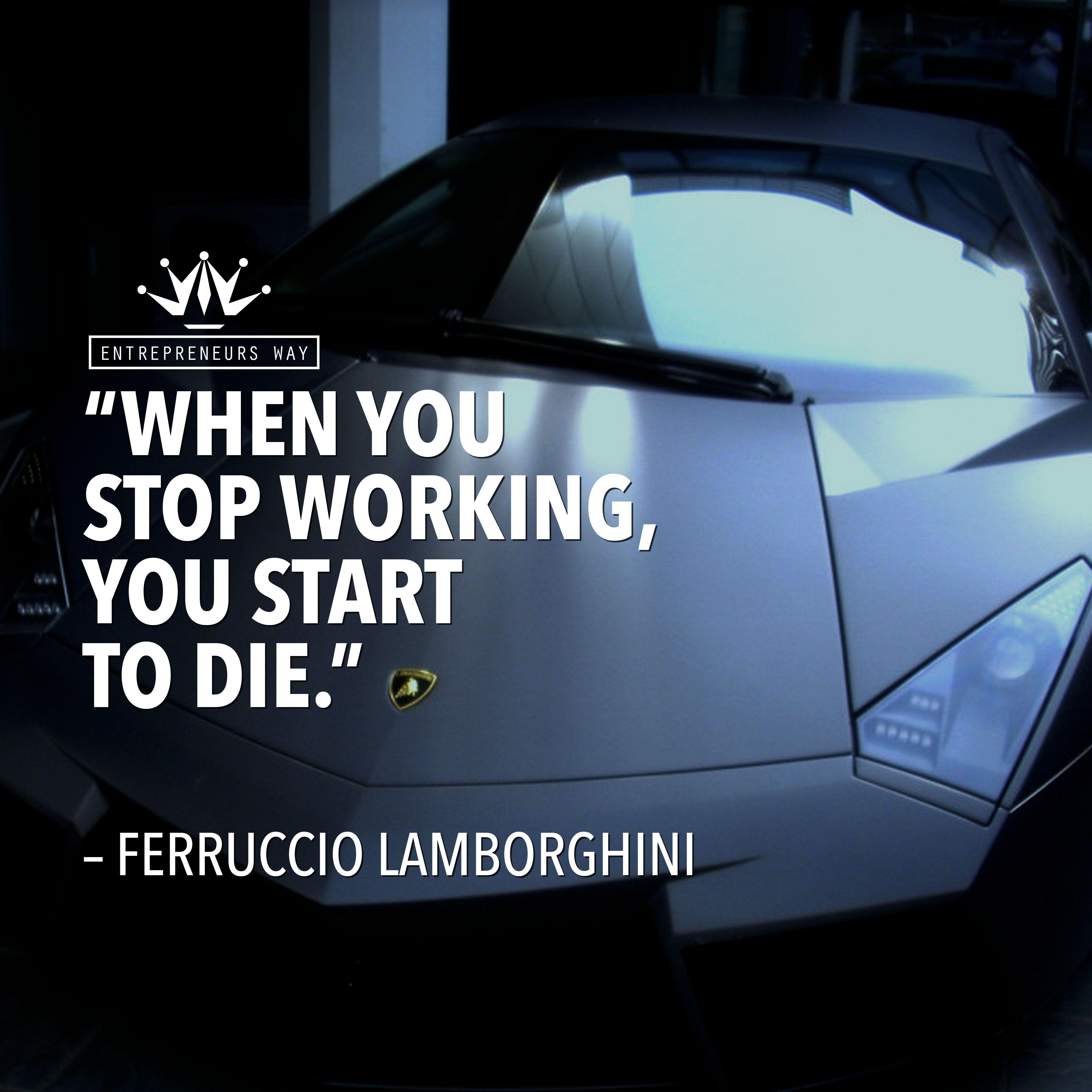 23 Amazing Quotes By Ferruccio Lamborghini Lamborghini