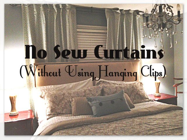 How To Make Curtains Without Sewing And Without Using Those Hanging Clips