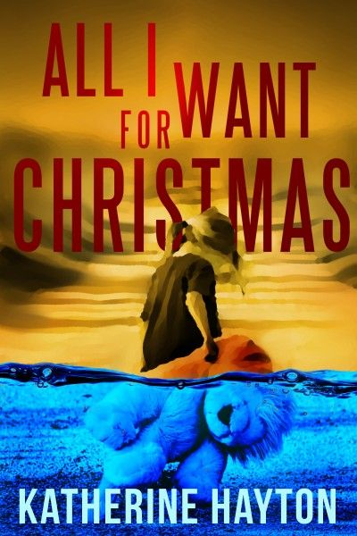 All I Want For Xmas by Katherine Hayton   Free mystery books, Great short stories, Halloween reading