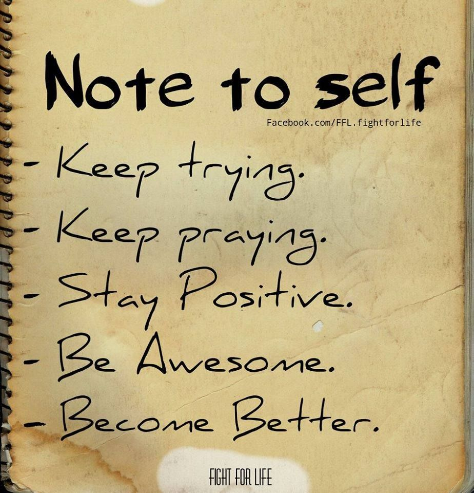 Note To Self Stay Positive Quotes Words Positive Quotes For Life