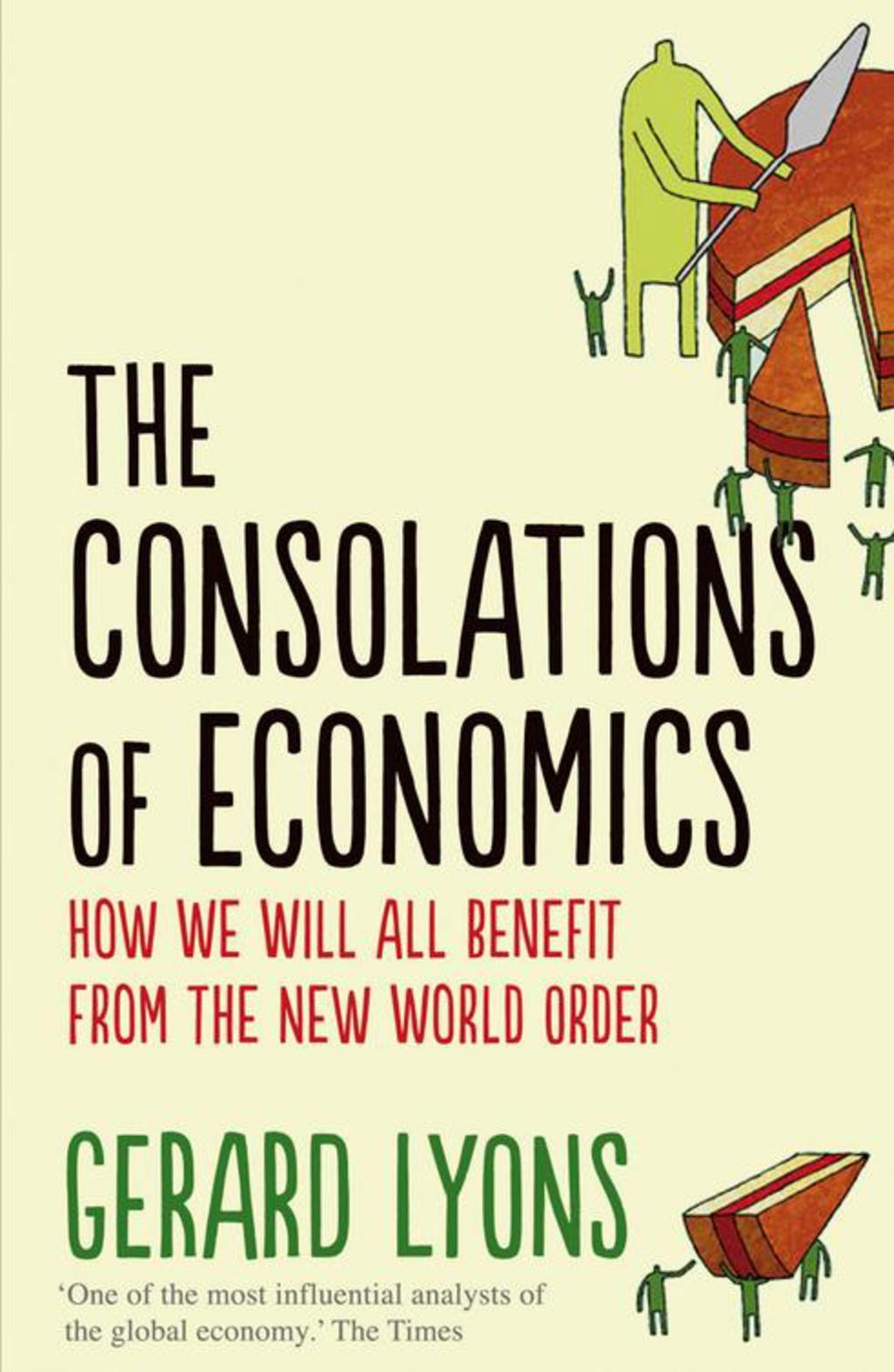 The Consolations Of Economics Ebook Economics Global Economy