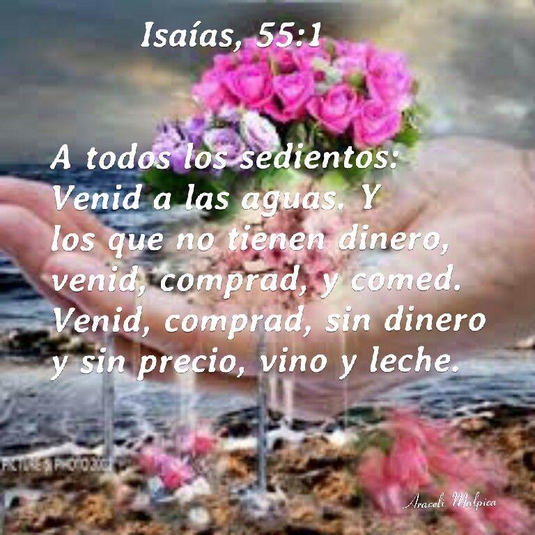 Isaias 55 1 A Todos Los Sedientos Venid A Las Aguas Y Los Que