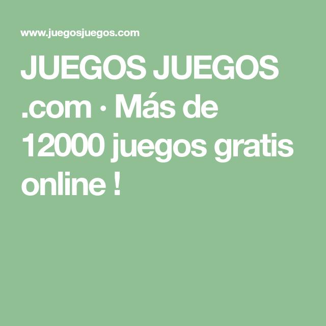 special sales best deals on timeless design JUEGOS JUEGOS .com · Más de 12000 juegos gratis online ...