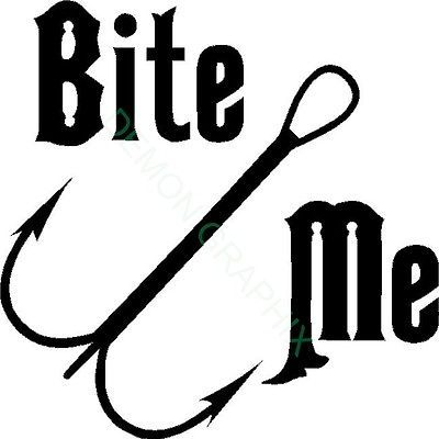Bite me vinyl decal sticker hook fish fishing boat river for Saltwater fishing decals