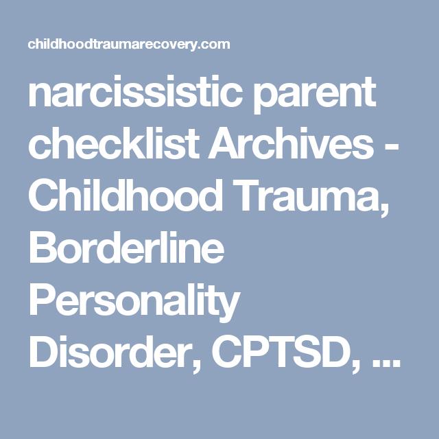 narcissistic parent checklist Archives - Childhood Trauma