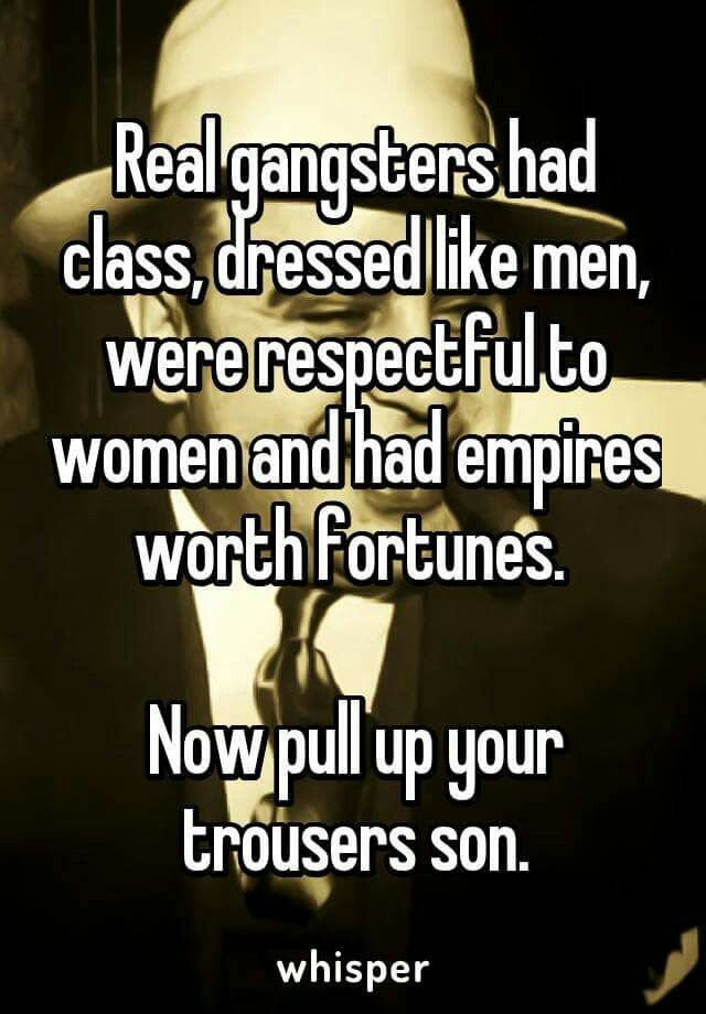 Real gangsters from whisper app on Facebook | Quotes | Whisper app