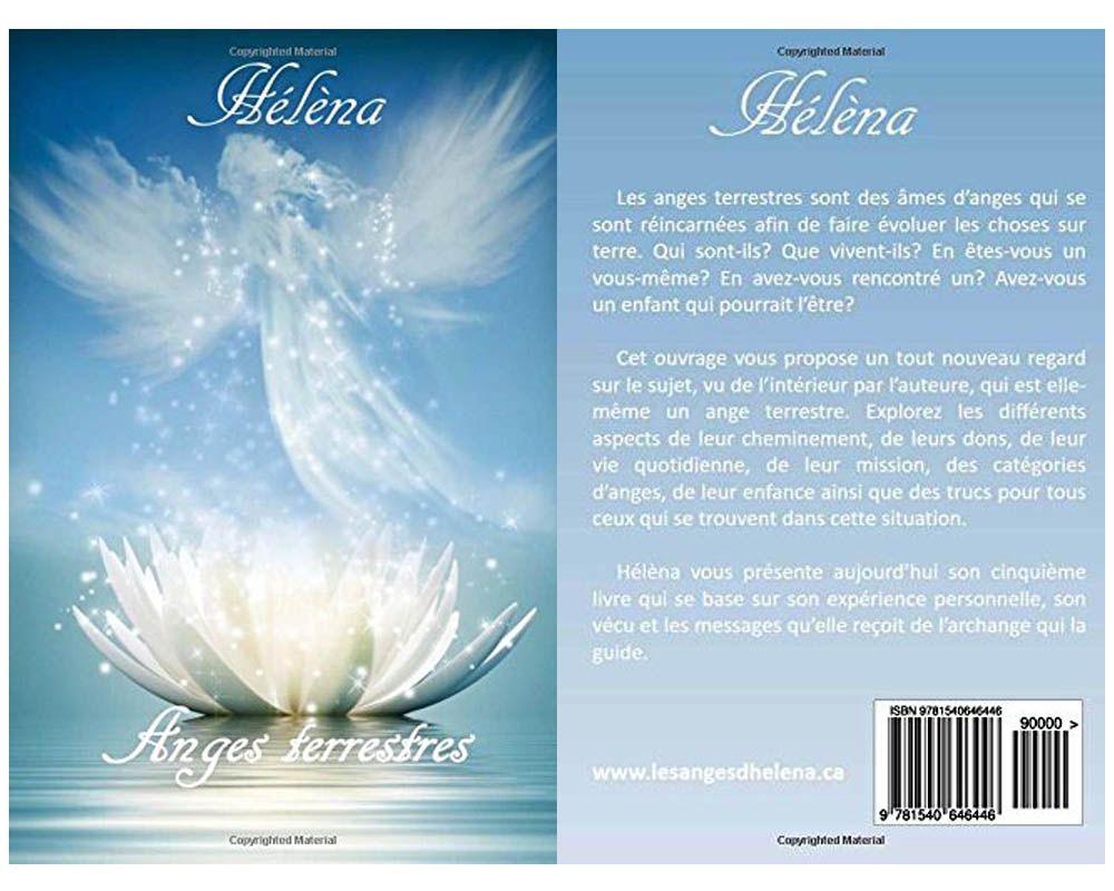 Anges terrestres par Héléna http://www.librairie-angelique.com/anges-terrestres-par-helena/ Pour expliquer avec simplicité, les Anges terrestres sont des âmes d'Anges qui se sont incarnés sur terre. Ils ont fais ce choix ou cette mission afin de faire évoluer les choses et les esprits sur notre belle terre.