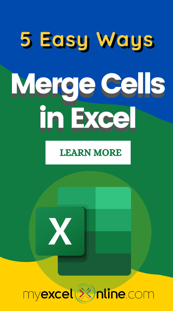 How To Merge Cells In Excel Ultimate Guide Excel For Beginners Excel Excel Tutorials