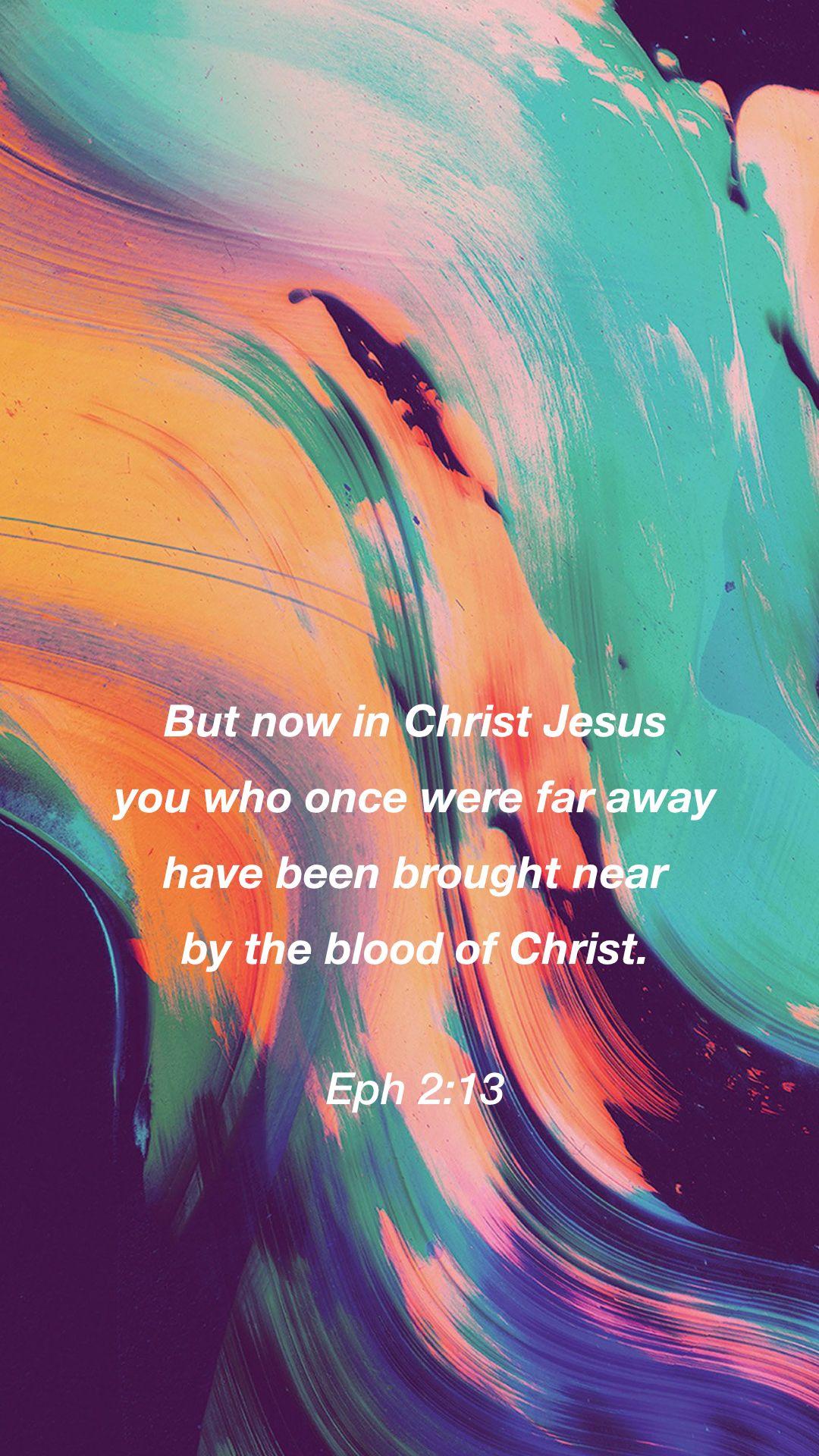 Bible verse lock screen Ephesians 2 13 iPhone background