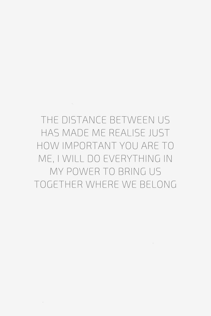 #belongingquotes #important #distance #between #realise #made #just #the #has #how #you #are #us #me #toThe distance between us has made me realise just how important you are to me, I ... - -The distance between us has made me realise just how important you are to me, I ... - -  It's you It always has been  and it always will be  25 Long Distance Relationship Quotes & Memes That Prove Your Love Is Worth It | YourTango  How to set the tone for success in any relationship. Tips to start and...