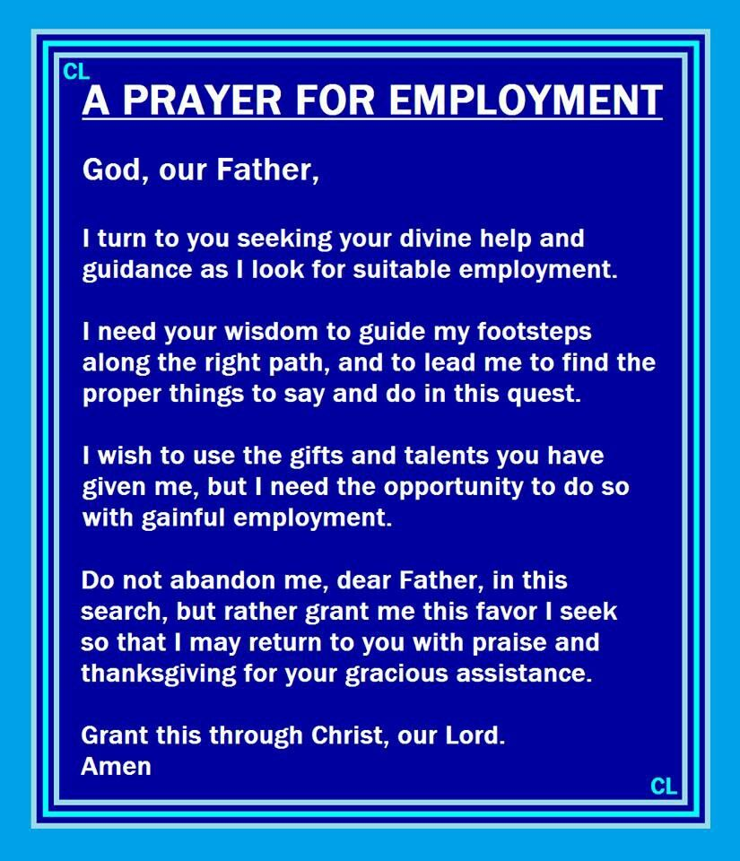 prayer points when seeking employment Prayer to action this in my life: father god, i can get so preoccupied with my own urgencies and with seeking solutions and remedies from your hand.
