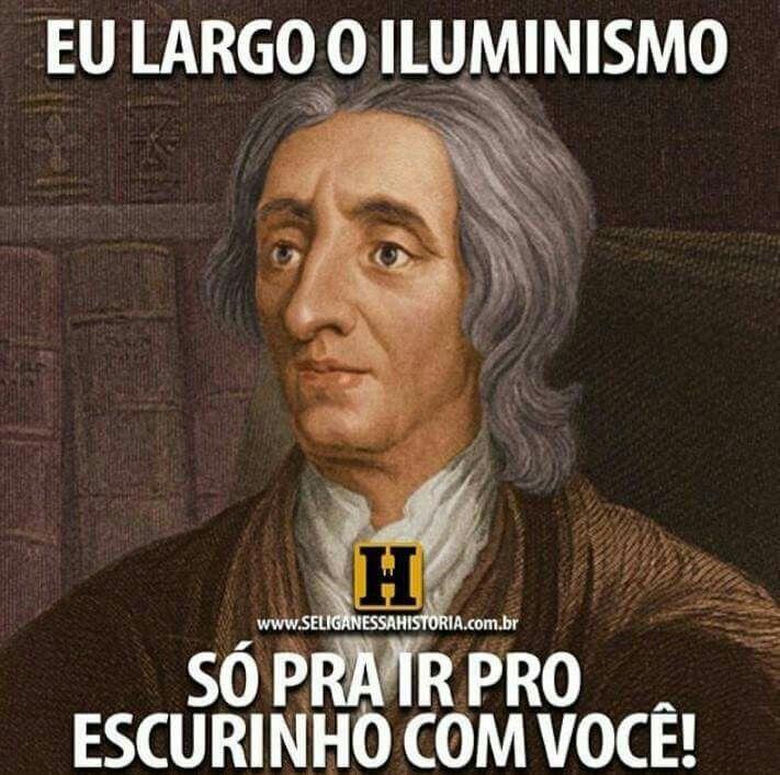 John Locke Memes Iluminismo Ines Brasil