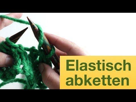 Photo of Elastisch abketten | Stricken für Anfänger