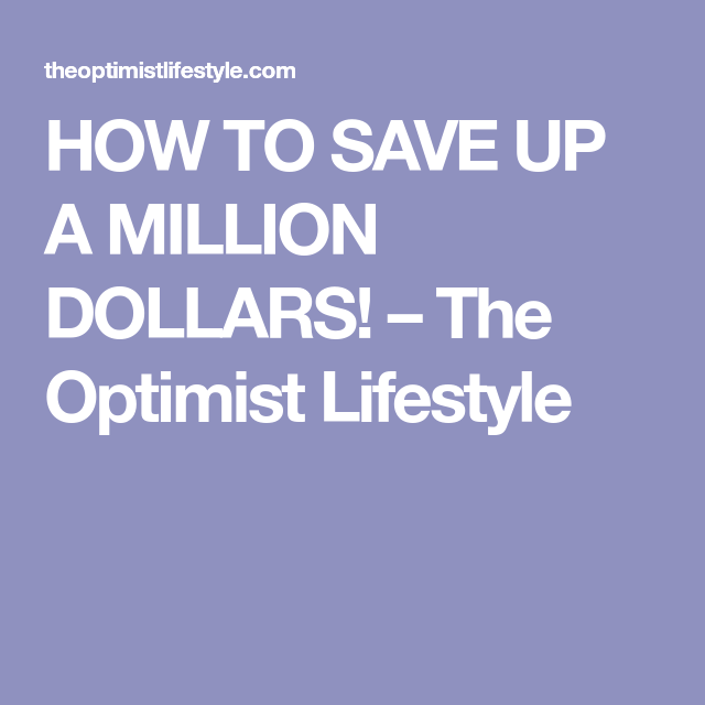 HOW TO SAVE UP A MILLION DOLLARS | Paying off credit cards, Earn more money, Get rich quick schemes