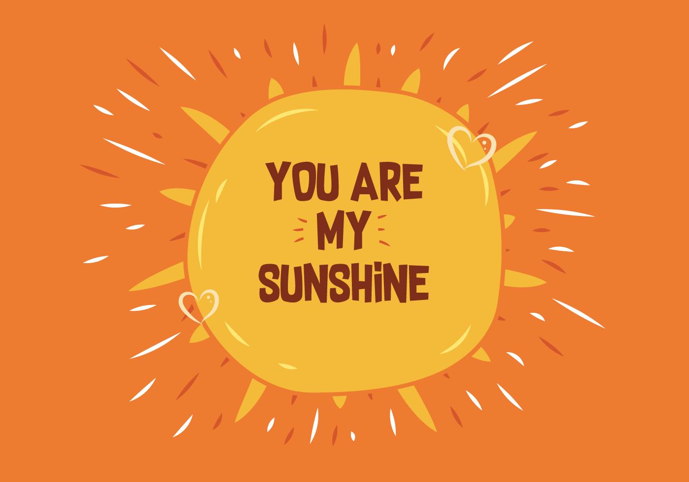 You Are My Sunshine Vector You Are My Sunshine My Sunshine Vector Art
