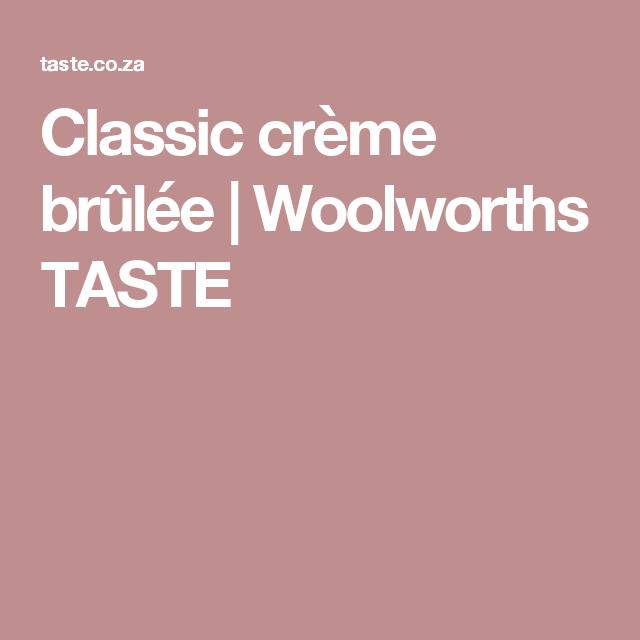 Classic crème brûlée | Woolworths TASTE