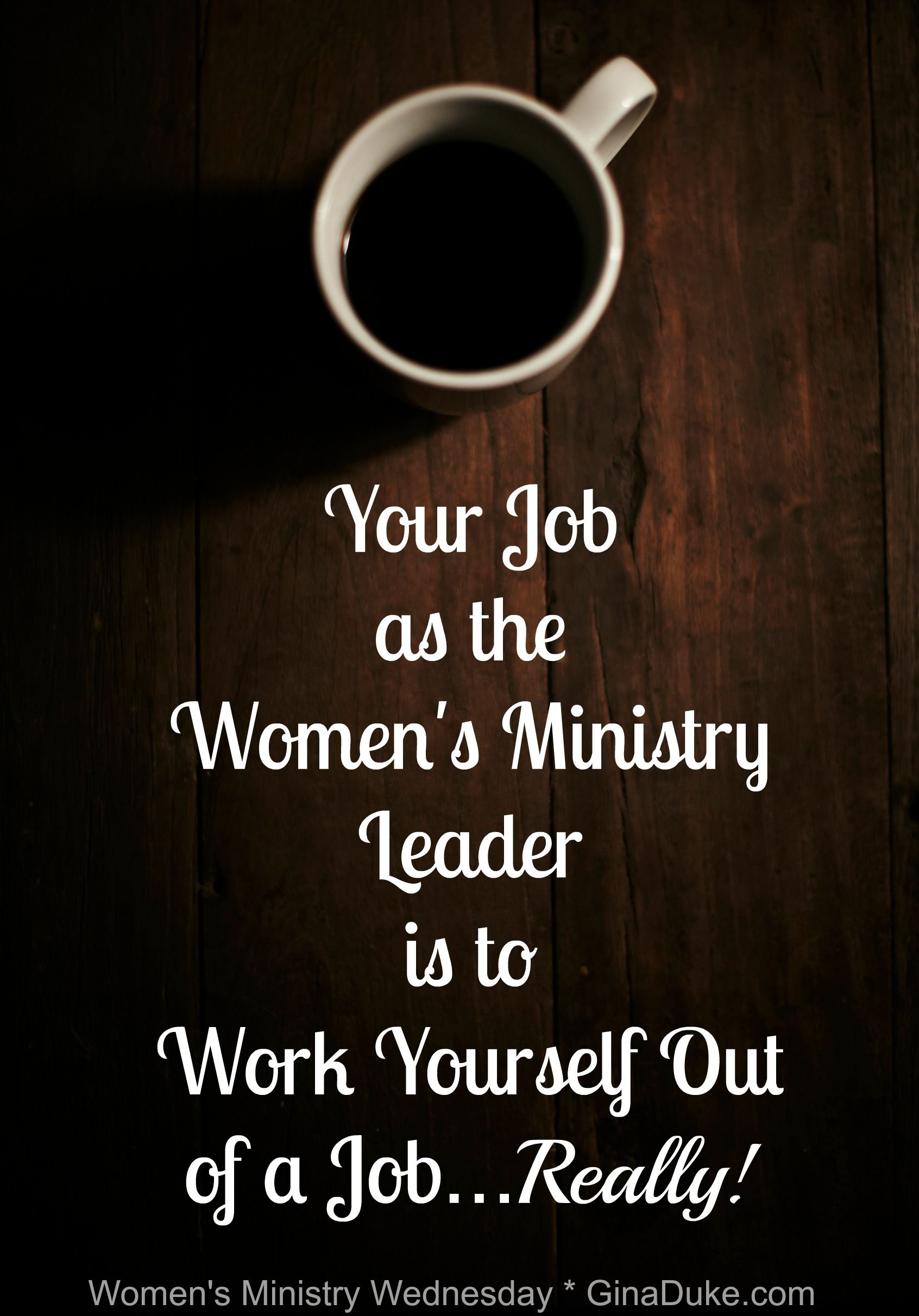 Our goal is not to get women engaged in women's ministry ...
