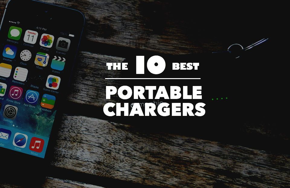 The 10 Best Portable Chargers