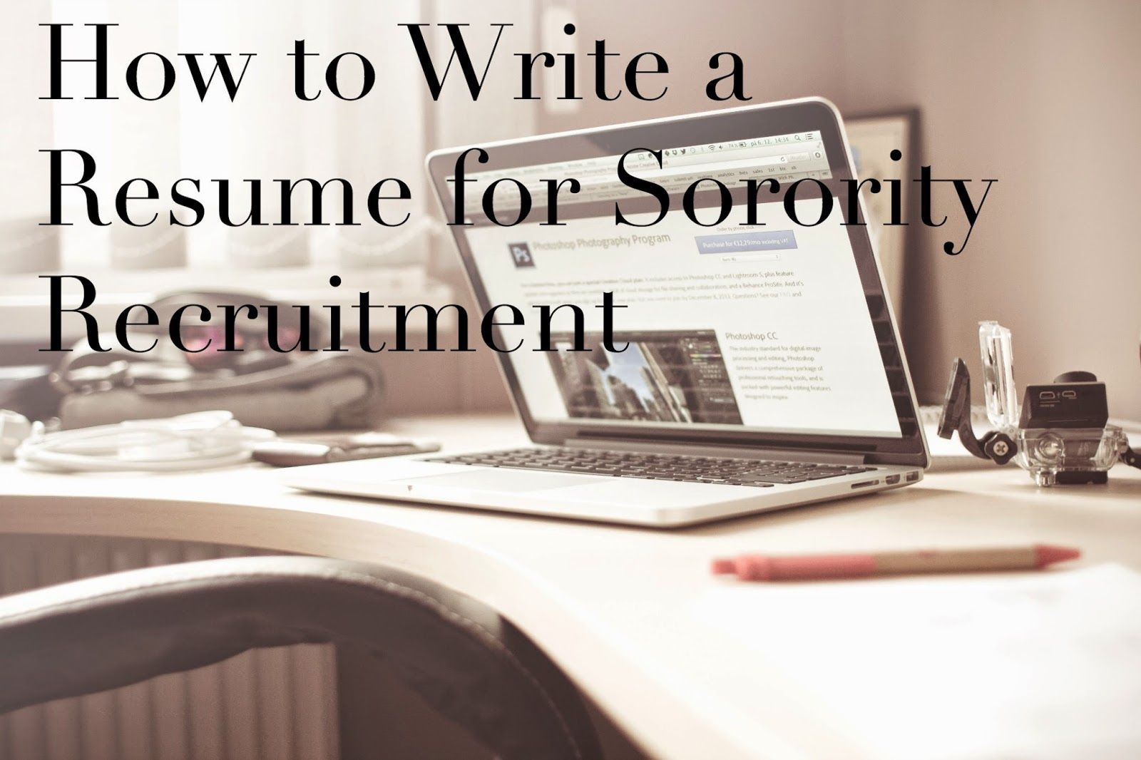 How to Write a Resume for Sorority