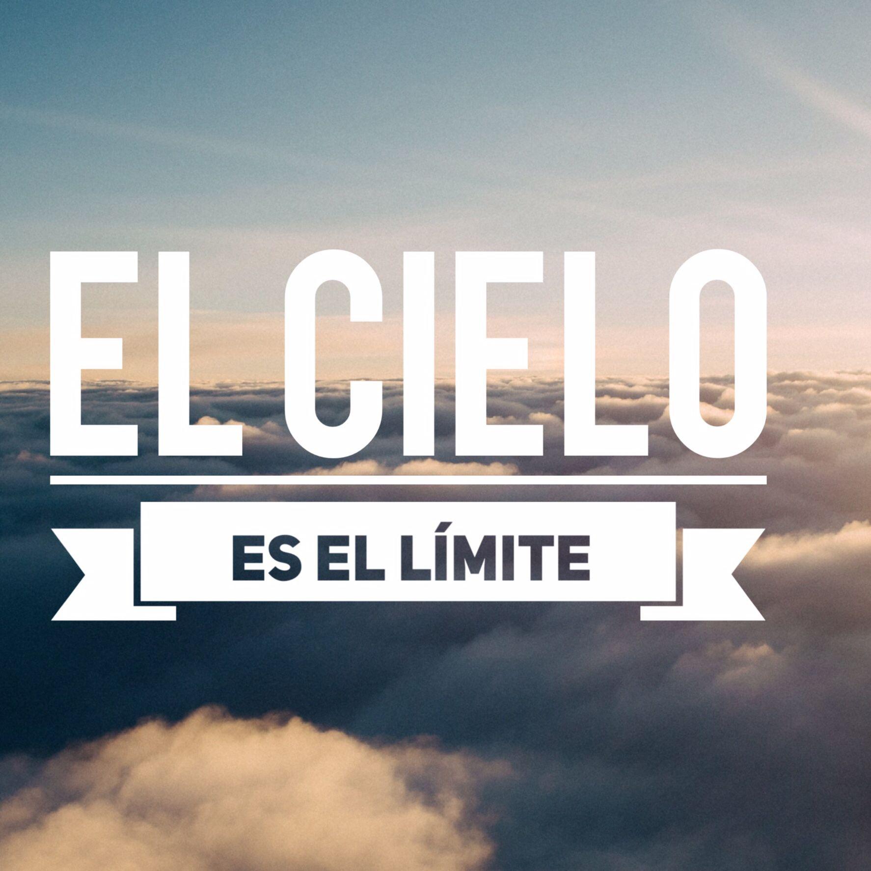 El cielo es el límite