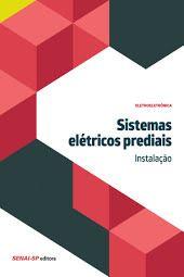 Sistemas elétricos prediais - Instalação