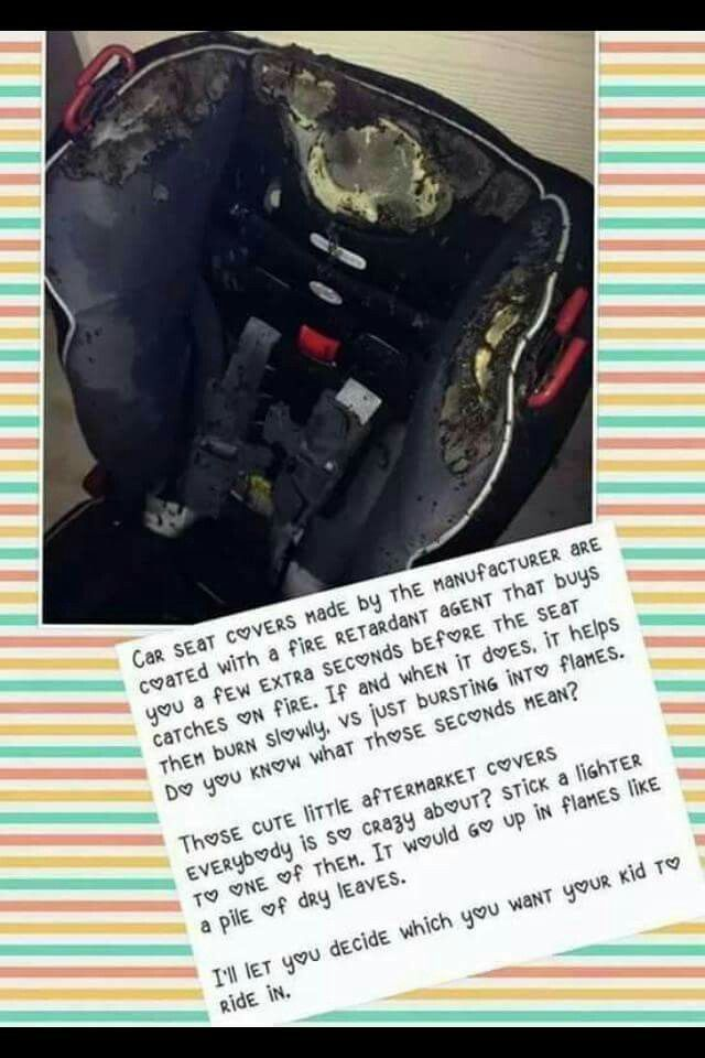 Do NOT use car seat covers! Not only could they alter ...