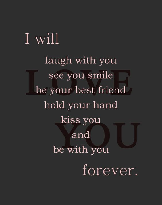 I Ll Love You Forever Quotes Mesmerizing I Will Be With You Forever I Love You  Quinte  Pinterest