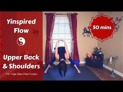 yinspired yoga for upper back  shoulders  full body yin