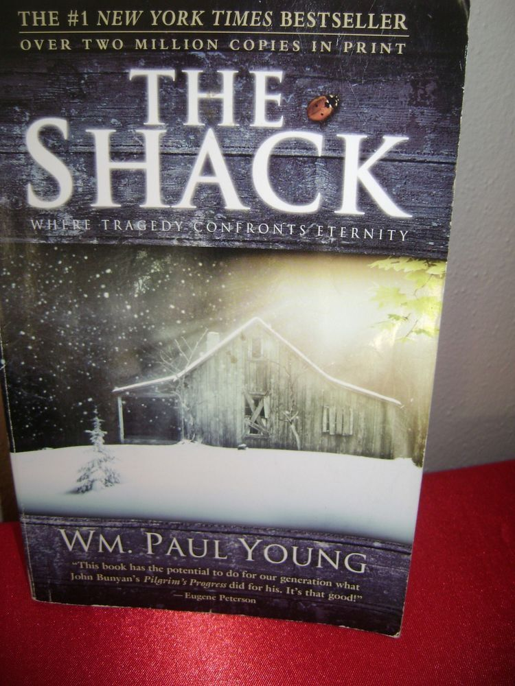 The Shack Where Tragedy Confronts Eternity By William Paul Young 2008 Paul Young Tragedy Christian Books