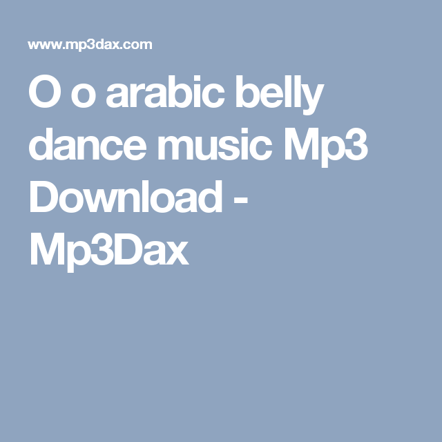 Belly Dance MP3 Songs - Melody4Arab