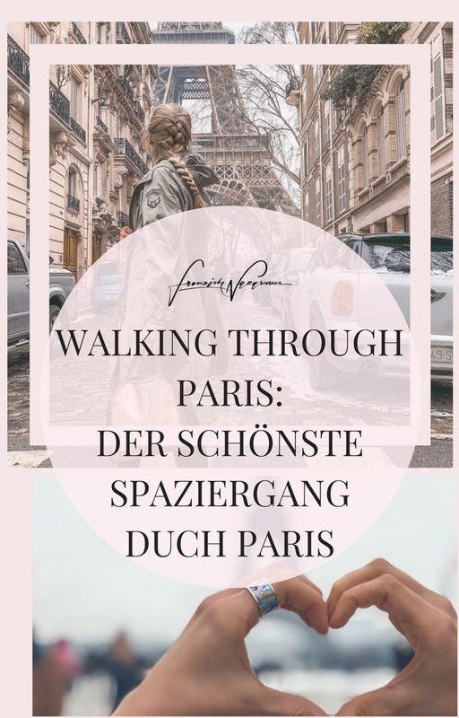 Photo of Ein Spaziergang durch Paris – der schönste Spaziergang durch Paris