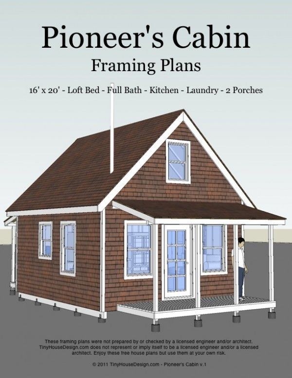 Pioneer s Cabin Tiny House Plans dream tiny house living