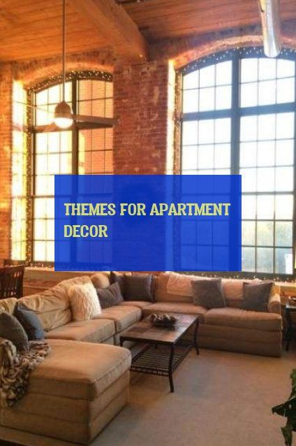 themes for apartment decor