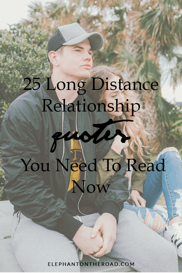 25 Inspirational Long Distance Relationship Quotes You Need