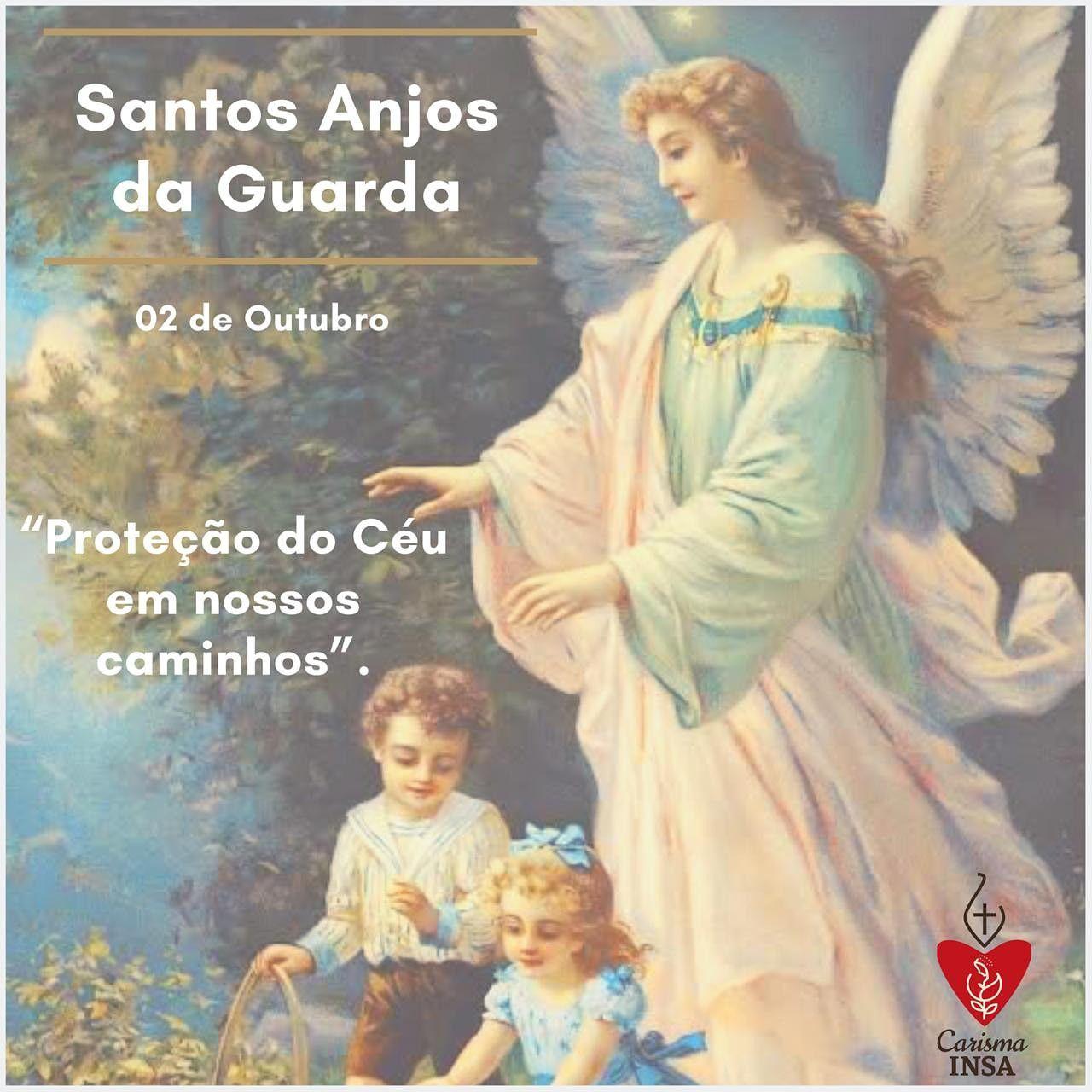 Carisma Insa E Os Santos Anjos Da Guarda Ave Maria Dia 2 De